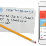 How to Use the iPhone Health App  --  It could Save your Life!