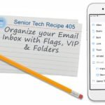 Organize your Email Inbox with Flags, VIP &  Folders