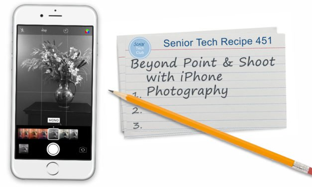 Beyond Point and Shoot with iPhone Photography