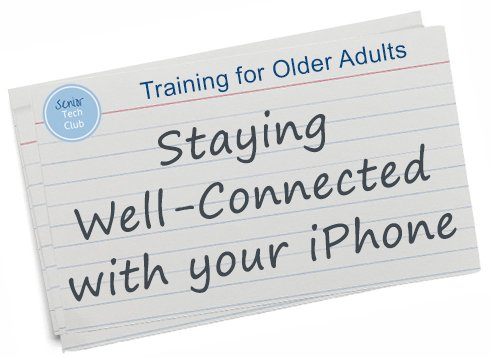Staying Well-Connected with iPhone Email, Text and FaceTime