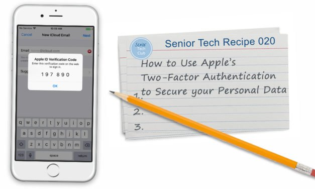 How to use Apple's Two-Factor Authentication  to Secure your Personal Data