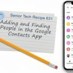 Adding and Finding People in the Google Contacts App