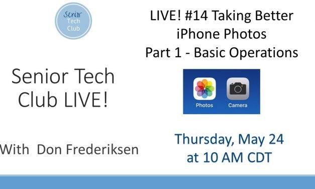 LIVE! #14 – Taking Better iPhone Photos  – Part 1  Camera Basics