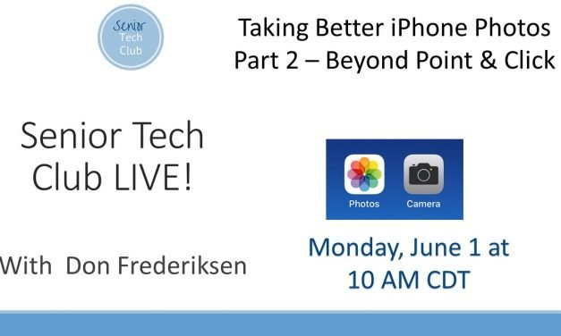 LIVE! #15 – Taking Better iPhone Photos  – Part 2 Beyond Point & Click