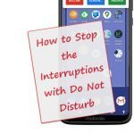 Using Do Not Disturb to Stop the Interruptions